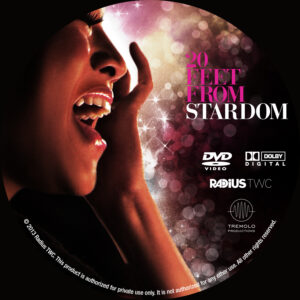 Twenty Feet from Stardom dvd label