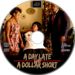 A Day Late and A Dollar Short (2014) R1 Custom DVD Label