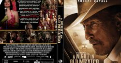 A Night In Old Mexico dvd cover