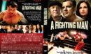 A Fighting Man (2014) R1 Custom DVD Cover
