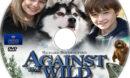 Against the Wild (2013) R1 Custom Label