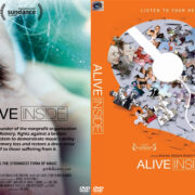 Alive Inside (2014) Custom DVD Cover