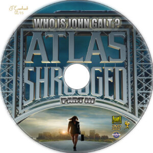 Atlas Shrugged: Part III dvd label