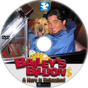 Bailey's Billion$ dvd label