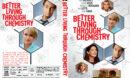 Better Living Through Chemistry (2014) R1 Custom DVD Cover