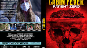 Cabin Fever Patient Zero Custom DVD Cover
