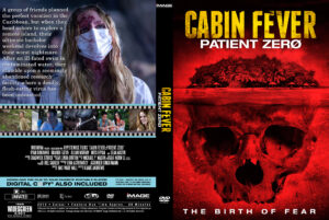 Cabin Fever Patient Zero Custom DVD Cover