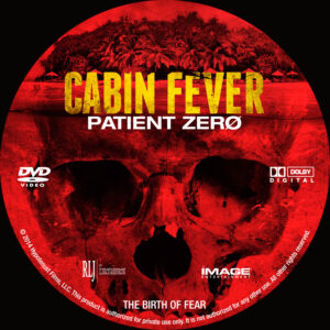 Cabin Fever Patient Zero Custom DVD Label