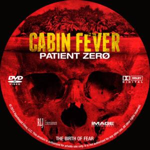 Cabin Fever Patient Zero Custom DVD Label