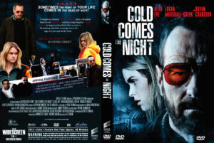 Cold Comes the Night dvd cover