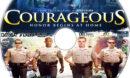 Courageous (2011) R1 Custom Label