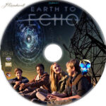 Earth to Echo (2014) R1 Custom Label