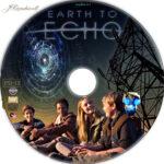 Earth to Echo (2014) R1 Custom Label