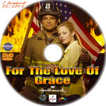 For The Love Of Grace (2008) R1 Custom Label