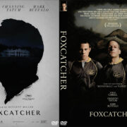 Foxcatcher (2014) Custom DVD Cover
