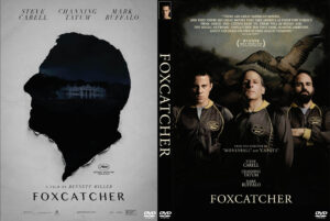 Foxcatcher dvd cover