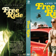 Free Ride (2013) R1 Custom DVD Cover
