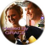 Healed By Grace (2012) R1 Custom Label