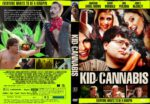 Kid Cannabis (2014) R1 CUSTOM