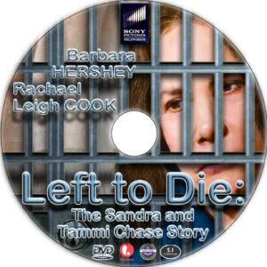 Left to Die dvd label