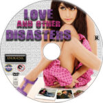 Love and Other Disasters (2006) R1 Custom Label