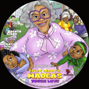 Tyler Perry's Madea's Tough Love dvd label