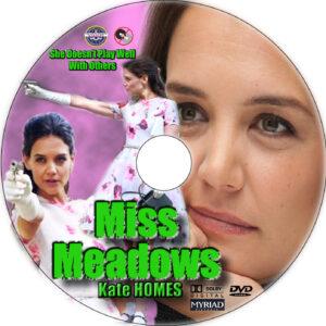 Miss Meadows dvd label