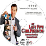My Last Five Girlfriends (2009) R1 Custom Label