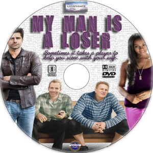My Man Is a Loser dvd label