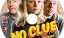 No Clue (2013) R1 Custom Label