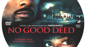 No Good Deed dvd label