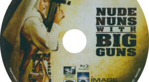 Nude Nuns With Big Guns (Blu-ray) Label