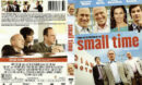 Small Time (2014) R1