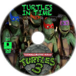 Teenage Mutant Ninja Turtles III: Turtles in Time (1993) R1 Custom DVD Label