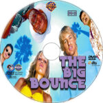 The Big Bounce (2004) R1 Custom Label