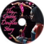 The Gabby Douglas Story (2014) R1 Custom Label