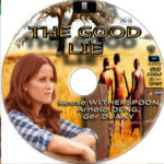 The Good Lie (2014) R1 Custom Label