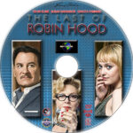 The Last of Robin Hood (2013) R1 Custom Label