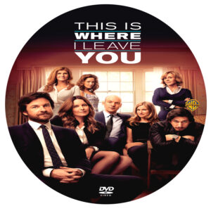 This Is Where I Leave You dvd label