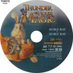 Thunder and the House of Magic 3D (2013) Blu-Ray Label