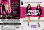 Vampire Academy (2014) WS R1 CUSTOM DVD Cover