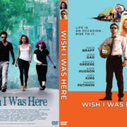 Wish I Was Here (2014) Custom DVD Cover