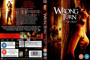 Wrong Turn 3, Left For Dead (2009) [R2 Cover]