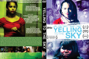 Yelling to the Sky dvd cover