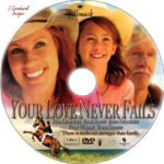 Your Love Never Fails (2011) R1 Custom Label