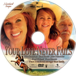 your love never fails dvd label
