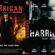 Harrigan (2013) Custom DVD Cover