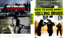 How to Make Money Selling Drugs (2013) R1 Custom