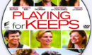 Playing for Keeps (2012) R0 Custom DVD Label