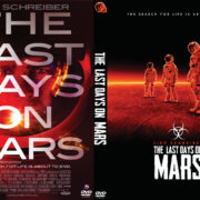 The Last Days on Mars (2013) R1 Custom DVD Cover